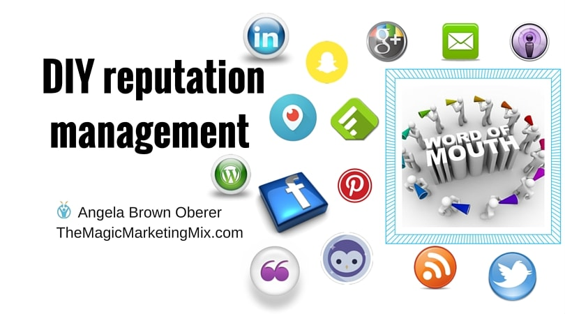 DIY reputation management The Magic Marketing Mix