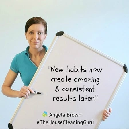 Automation tip - new habits now - Angela Brown, The House Cleaning Guru