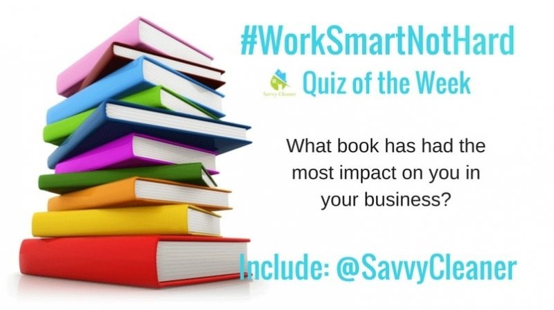 #WorkSmartNotHard, Best book ©Savvy Cleaner