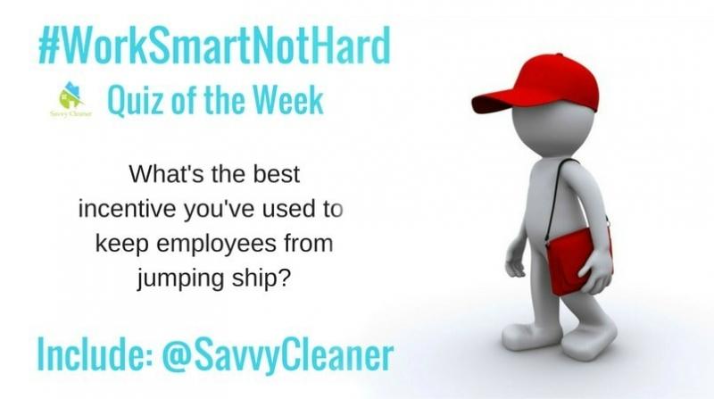 #WorkSmartNotHard, delegate incentive Savvy Cleaner