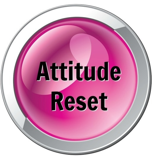 Attitude Reset ©Savvy Cleaner