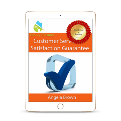 SCCS411 Satisfaction Guarantee, Customer Service, Savvy Cleaner