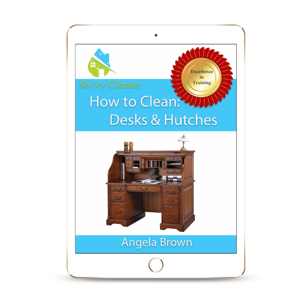 Desks Hutches, How to Clean, ©Savvy Cleaner