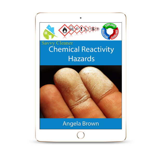 SCWC805 Chemical Reactivity Hazards, Workplace Compliance, Savvy Cleaner