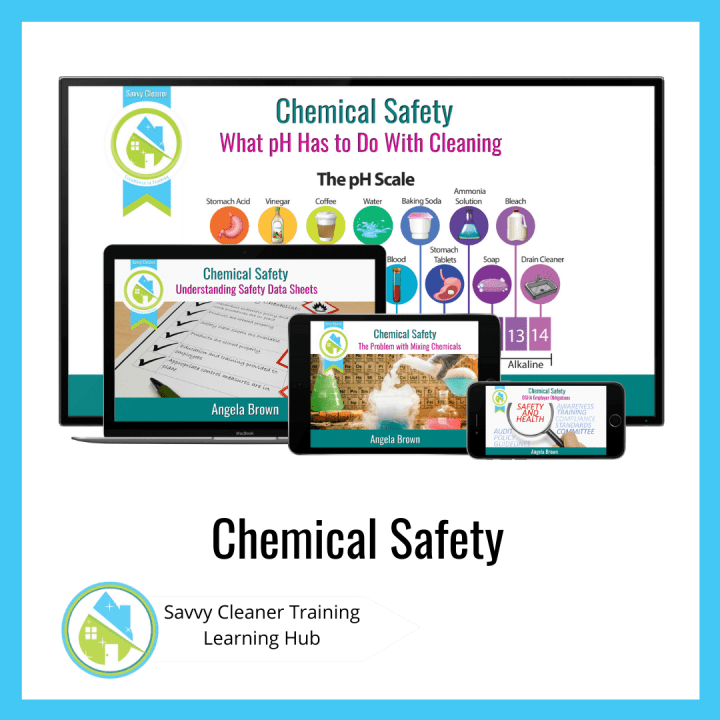 Chemical Safety, Savvy Cleaner Training Course