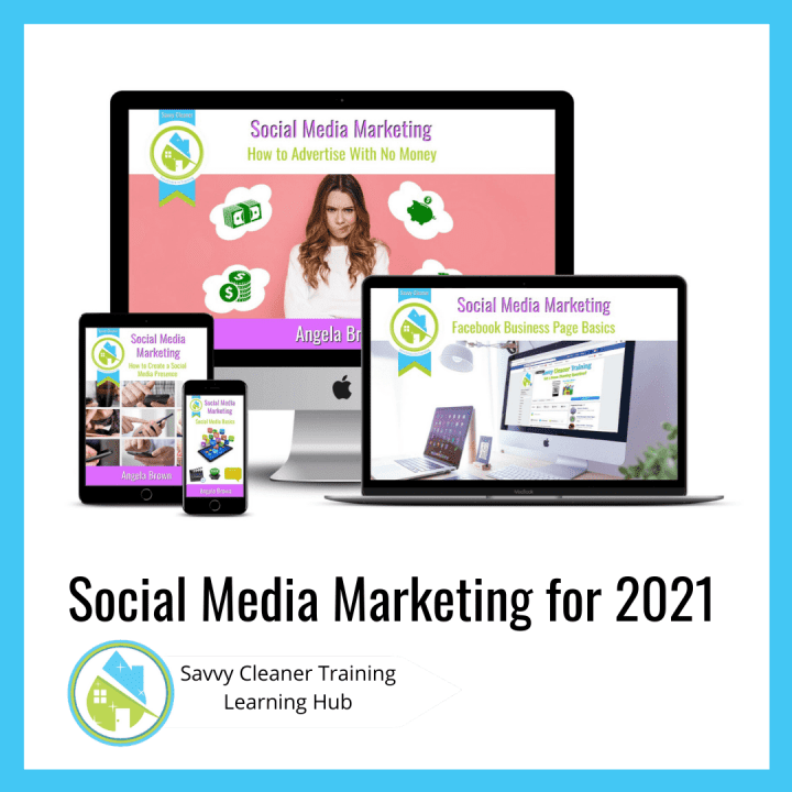 Social Media Marketing for 2021, Savvy Cleaner Training Course