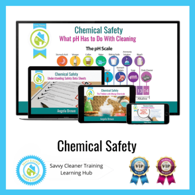 7_Chemical Safety, Savvy Cleaner Training Course