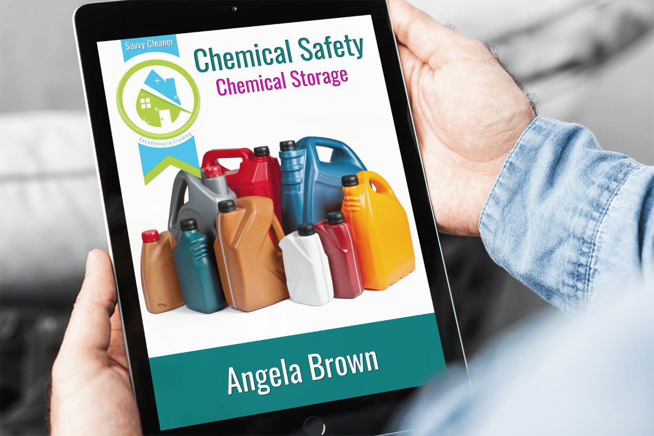 Chemical Storage Safety, Savvy Cleaner Training, Section 2