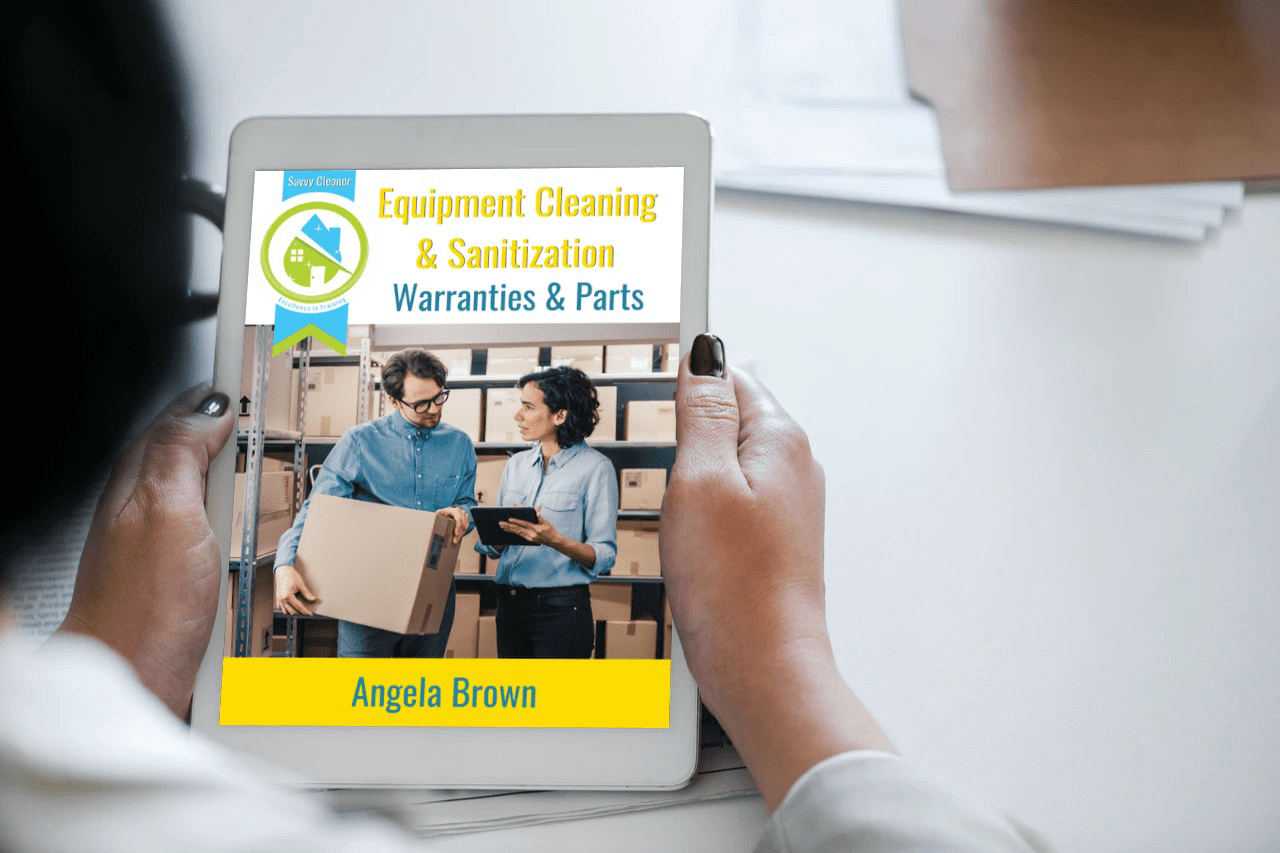 Warranties and Parts, Equipment Cleaning & Sanitization