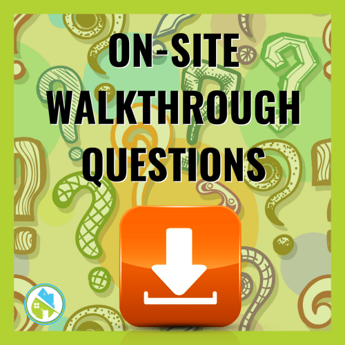 On-Site Walkthrough Questions
