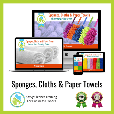 10 Sponges Cloths and Paper Towels Savvy Cleaner Training Angela Brown