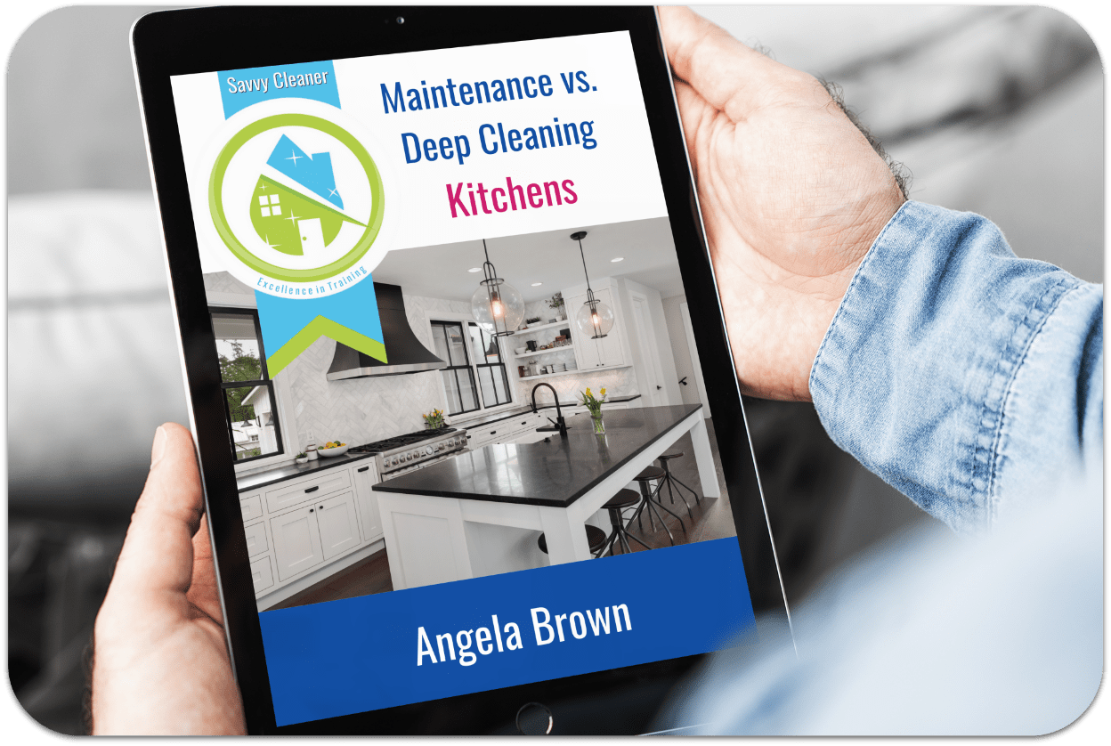 Maintenance vs Deep Clean Kitchens Savvy Cleaner Training