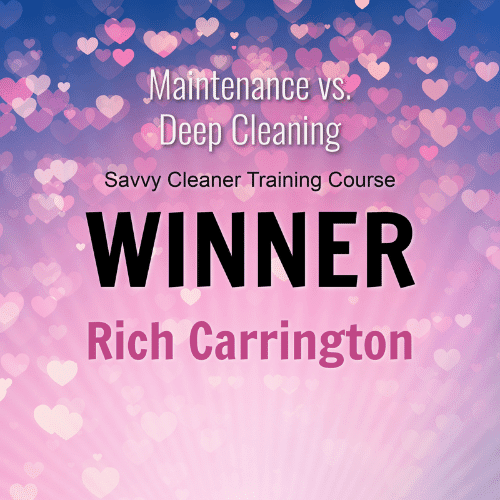 Rich Carrington Winner Savvy Cleaner Training Course