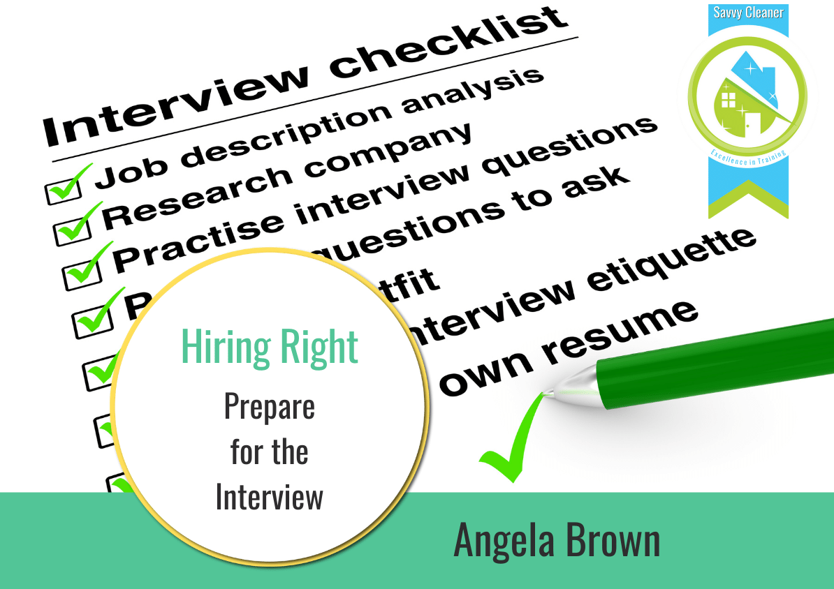 Prepare for the Job Interview Hiring Right Savvy Cleaner Training
