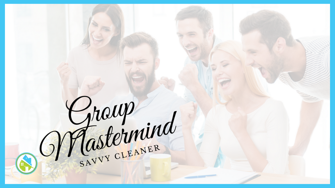 Savvy Cleaner Group Mastermind with Angela Brown 6-16-2021