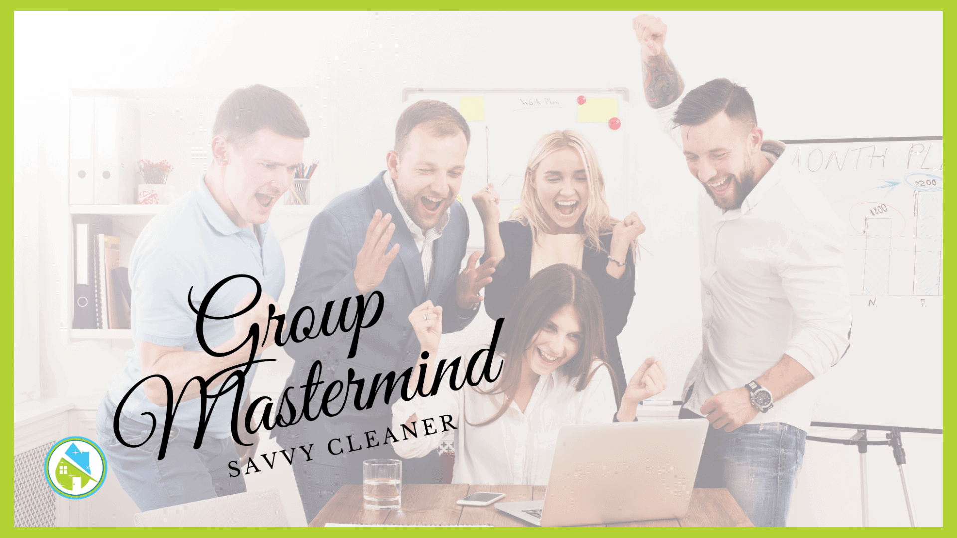 Savvy Cleaner Group Mastermind 8-25-2021 with Angela Brown