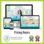 04 Pricing Basics Savvy Cleaner Training Angela Brown