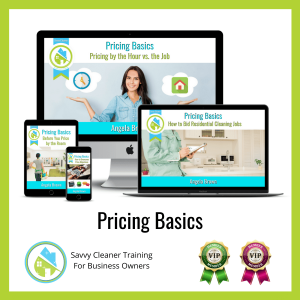 04 Pricing Basics Savvy Cleaner Training Angela Brown