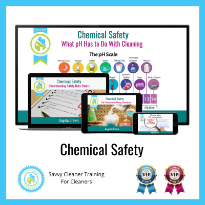 07 Chemical Safety Savvy Cleaner Training Angela Brown