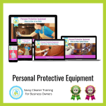 08 Personal Protective Equipment Savvy Cleaner Training Angela Brown