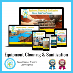 11 Equipment Cleaning & Sanitization, Savvy Cleaner Training Course 500