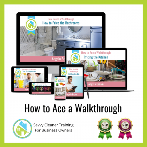 12 How to Ace a Walkthrough Savvy Cleaner Training Angela Brown