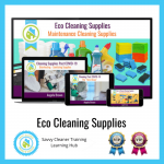 9_Eco Cleaning Supplies, Savvy Cleaner Training Course