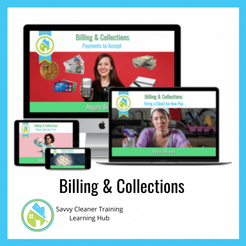 Billing and Collections, Savvy Cleaner Training Course