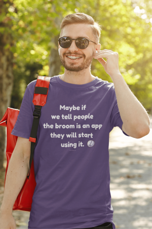 Broom is an App Savvy Cleaner Funny Cleaning Shirts Standard T-Shirt