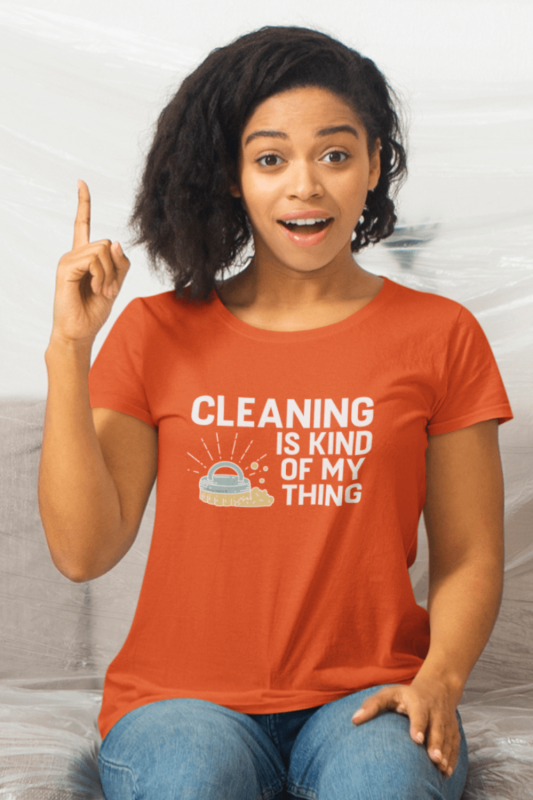 Cleaning Is My Kind of Thing Savvy Cleaner Funny Cleaning Shirts Women's Standard T-Shirt
