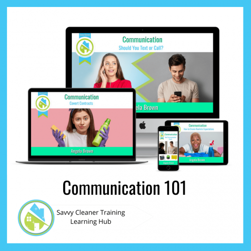 Communication 101, Savvy Cleaner Training Course