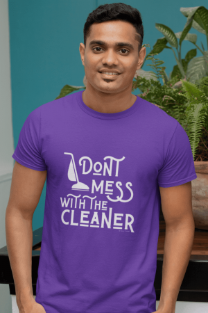 Don't Mess With The Cleaner Savvy Cleaner Funny Cleaning Shirts Premium T-Shirt
