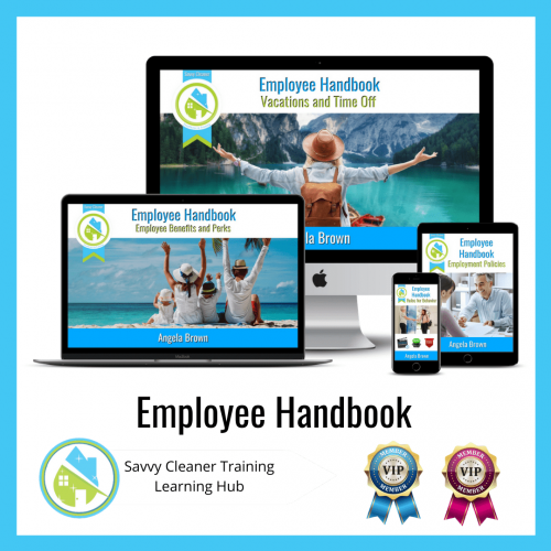 Employee Handbook, Savvy Cleaner Training Course