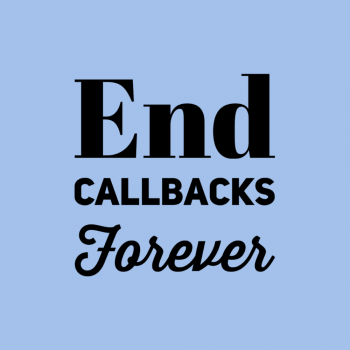 End Callbacks Forever Savvy Cleaner TrainingEnd Callbacks Forever Savvy Cleaner Training
