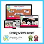 Getting Started Basics - Savvy Cleaner Training Course