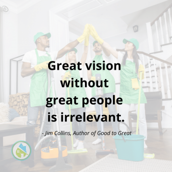 Great Vision Great People Savvy Cleaner Inspiration