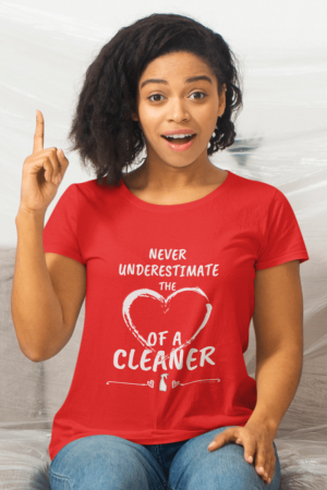 Heart of a Cleaner Savvy Cleaner Funny Cleaning Shirts Women's Slouchy T-Shirt