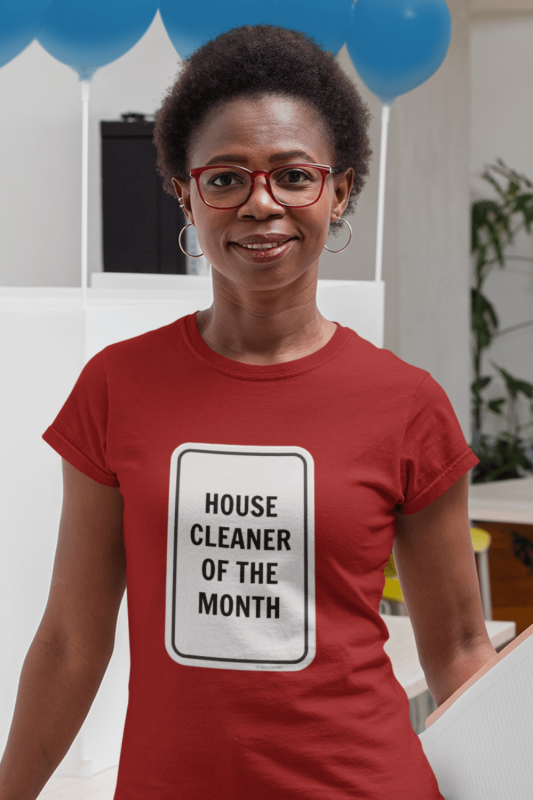 House Cleaner of the Month Savvy Cleaner Funny Cleaning Shirts Women's Standard Tee