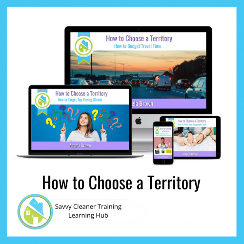 How to Choose a Territory, Savvy Cleaner Training Course