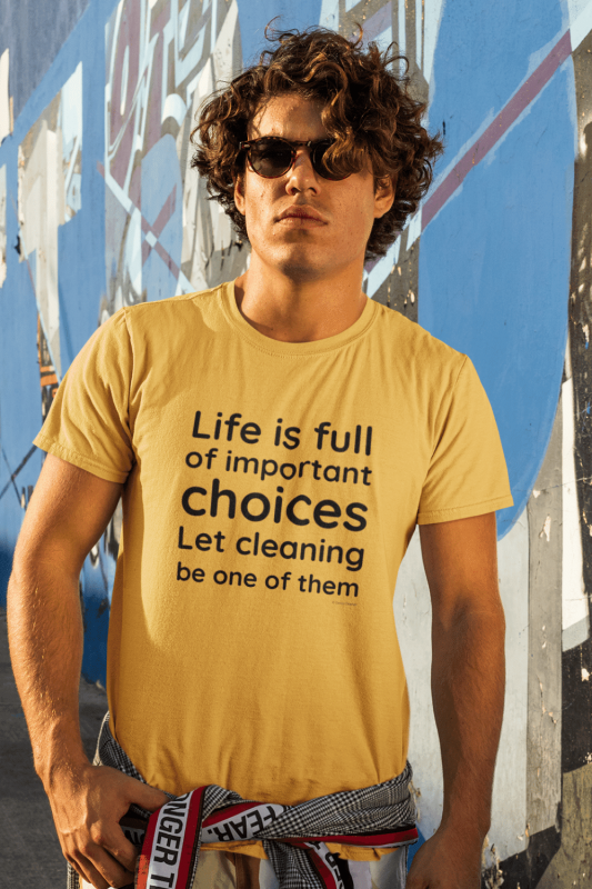 Life Is Full Savvy Cleaner Funny Cleaning Shirts Men's Premium Tee