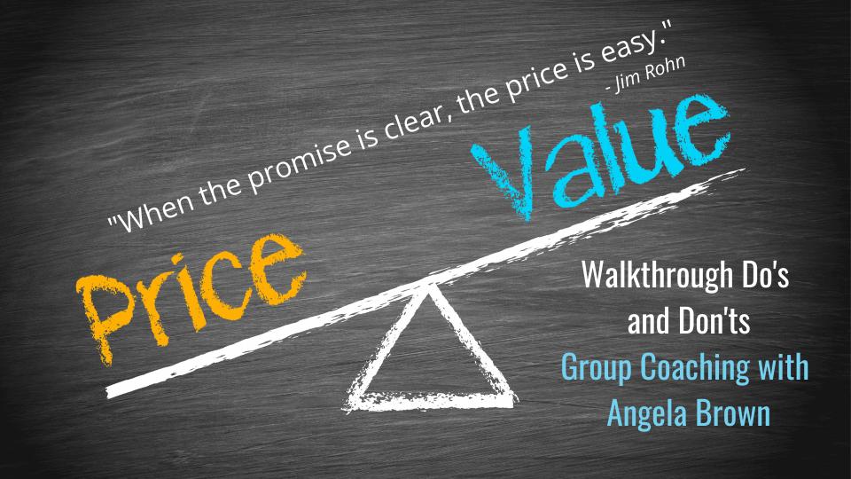 Price vs. Value Walkthrough Basics Group Coaching with Angela Brown
