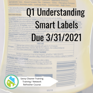 Q1 Understanding Smart Labels Savvy Cleaner Training Refresher Course