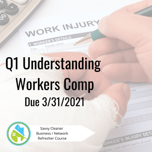 Q1 Understanding Workers Comp Savvy Cleaner Training