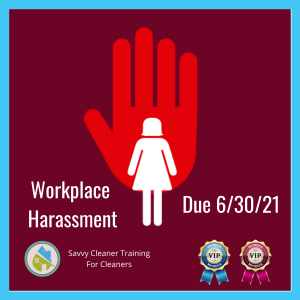 Q2 Workplace Harassment Savvy Cleaner Training