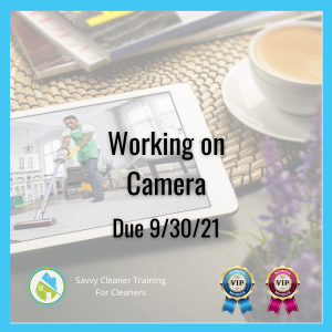 Q3 Working On Camera Savvy Cleaner Training