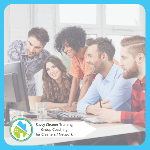 Savvy Cleaner Training Group Coaching 2021 1-27-2021