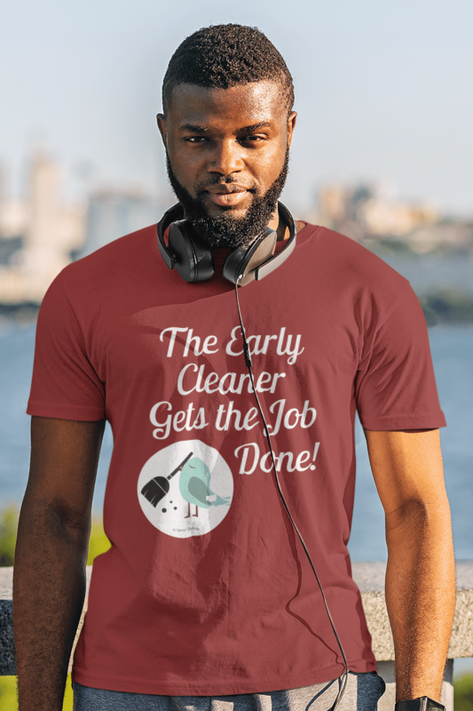 The Early Cleaner Savvy Cleaner Funny Cleaning Shirts Men's Standard Tee
