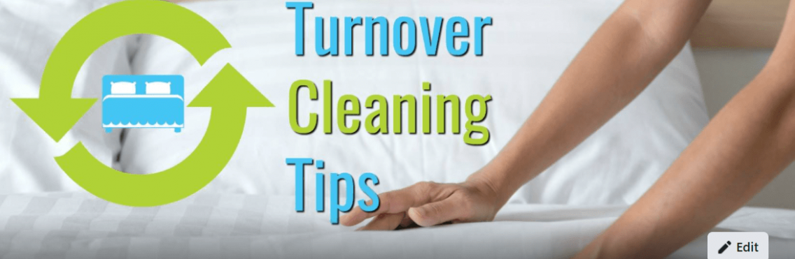 Turnover Cleaning Tips