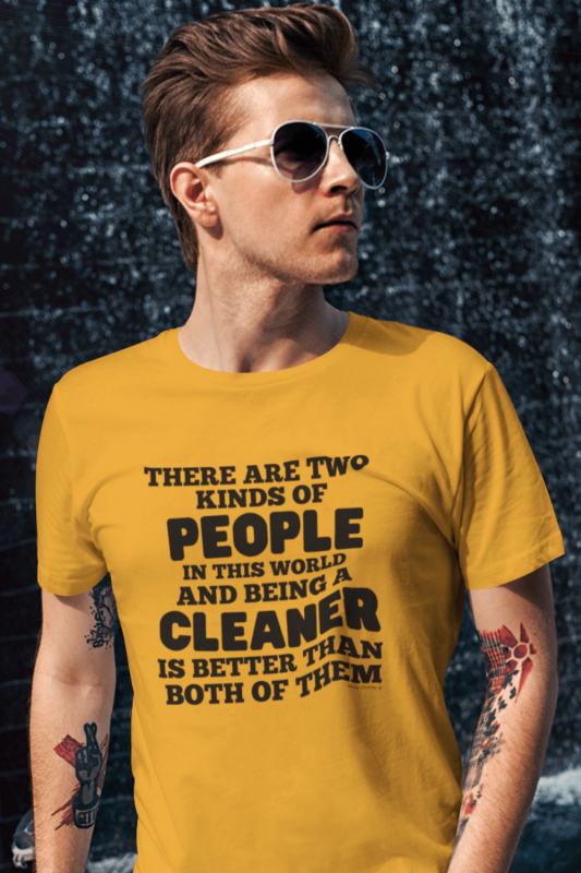 Two Kinds of People Savvy Cleaner Funny Cleaning Shirts Premium T-Shirt