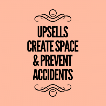 Upsells and Special Packages Reasons prevent accidents